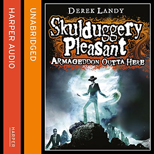 Armageddon Outta Here - The World of Skulduggery Pleasant audiobook cover art
