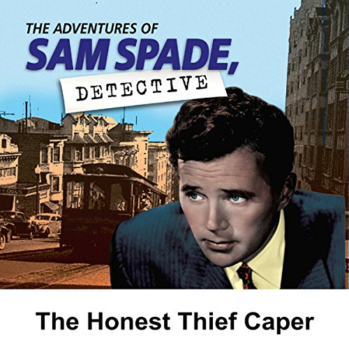 Sam Spade: The Honest Thief Caper audiobook cover art