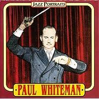 Paul Whiteman Jazz Portraits [Music CD]