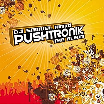 Pushtronik the Album