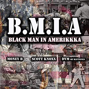 B.M.I.A. (Black Man in Amerikkka)