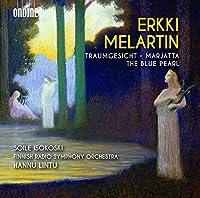 Erkki Melartin: Traumgesicht - Marjatta - The Blue Pearl by Soile Isokoski