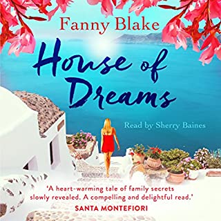 House of Dreams                   By:                                                                                                                                 Fanny Blake                               Narrated by:                                                                                                                                 Sherry Baines                      Length: 12 hrs and 59 mins     28 ratings     Overall 4.2
