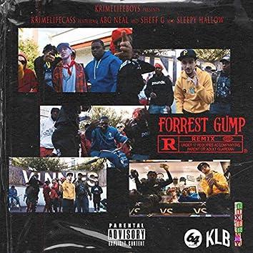 Forrest Gump (Remix) [feat. ABG Neal, Sheff G & Sleepy Hallow]
