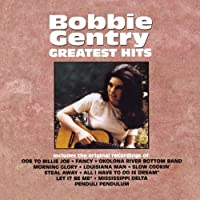 Greatest Hits by Bobbie Gentry (1992-05-13)