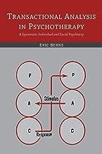 transactional التحليل في psychotherapy: A systematic الفردية و psychiatry الاجتماعية