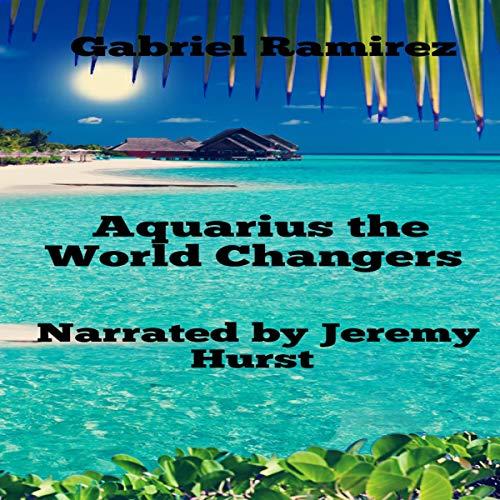 Aquarius the World Changers cover art