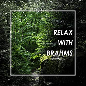 Relax with Brahms