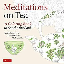 meditation on tea a coloring book to soothe the soul - Japanese Coloring Book