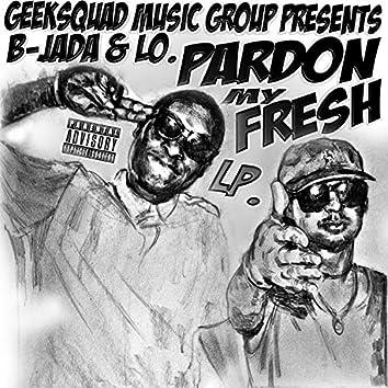 Pardon My Fresh LP