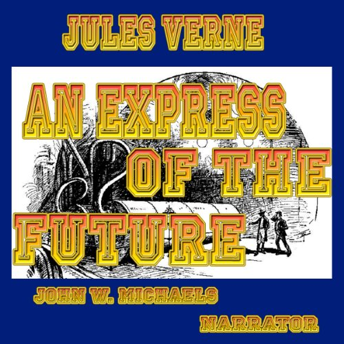An Express of the Future audiobook cover art