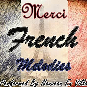 Merci: French Melodies