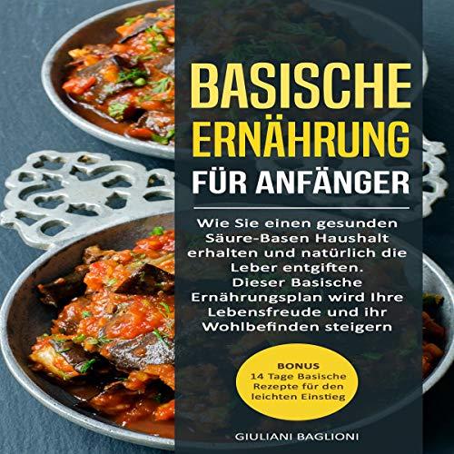 Basische Ernährung für Anfänger [Basic Nutrition for Beginners] cover art