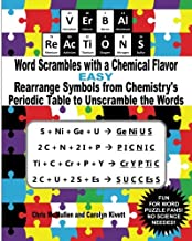 VErBAl ReAcTiONS – Word Scrambles with a Chemical Flavor (Easy): Rearrange Symbols from Chemistry's Periodic Table to Unscramble the Words