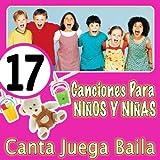 17 Canciones De Siempre Para Cantar Jugar Y Bailar Los Niños Y Niñas