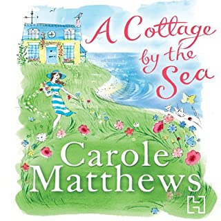 A Cottage by the Sea                   By:                                                                                                                                 Carole Matthews                               Narrated by:                                                                                                                                 Clare Corbett                      Length: 10 hrs and 8 mins     253 ratings     Overall 4.3