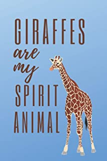 Giraffe Notebook: original gift for animal lovers (120 pages) blank lined notepad 'giraffes journal' (6 x 9 inches) best for writing ideas and notes / ... gag diary / Giraffes are 'my spirit animal'