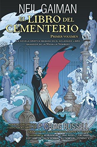 El libro del cementerio (Novela gráfica Vol. I): Adaptación gráfica y edición a cargo de P. Craig Russell (Novela (roca))