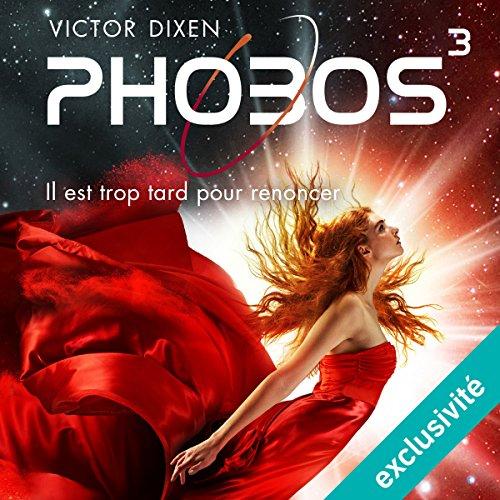 Phobos. Il est trop tard pour renoncer audiobook cover art