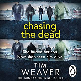 Chasing the Dead     David Raker, Book 1              By:                                                                                                                                 Tim Weaver                               Narrated by:                                                                                                                                 Lee Ingleby,                                                                                        Joe Coen                      Length: 10 hrs and 9 mins     110 ratings     Overall 4.0