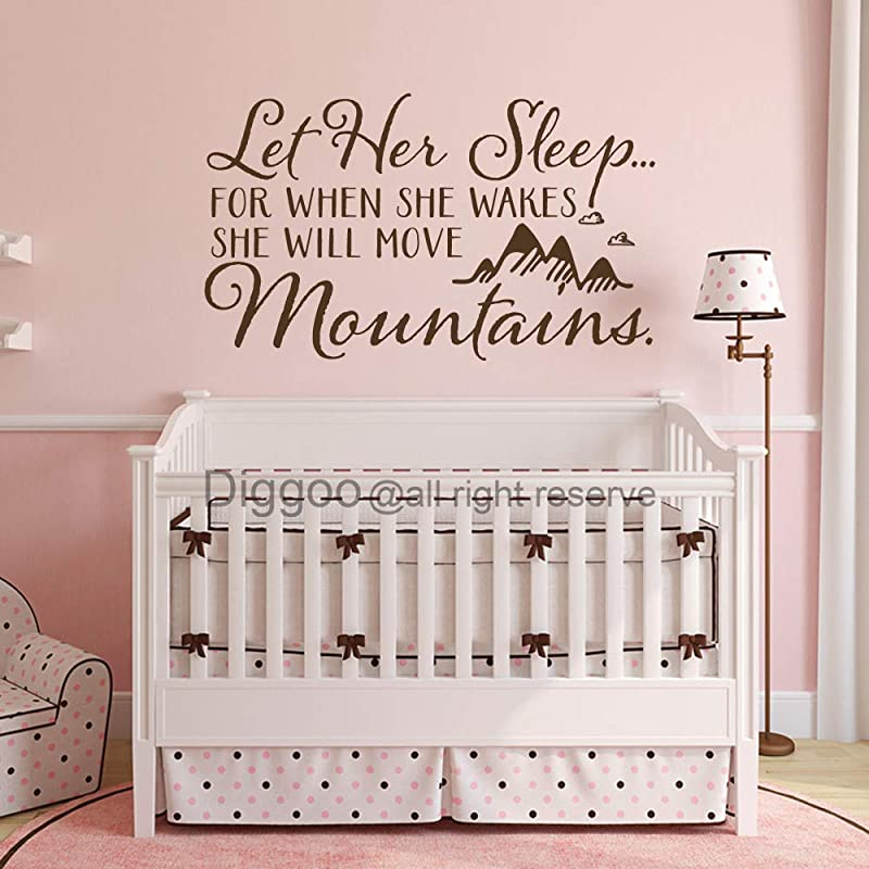 Diggoo Let Her Sleep For When She Wakes She Will Move Mountains Wall Decal Baby Girl Nursery Decor Vinyl Wall Quote Dark Brown 18 H X 30 W