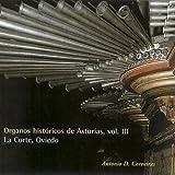 Órganos Históricos de Asturias. Vol 3: La Corte, Oviedo