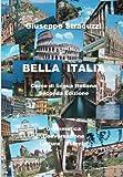 Bella Italia: Corso di lingua italiana - Giuseppe Stracuzzi