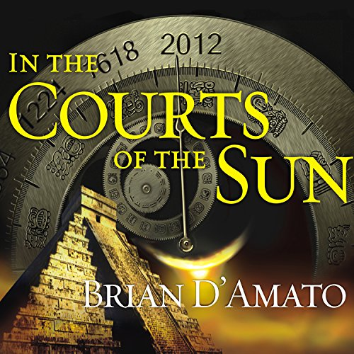 In the Courts of the Sun audiobook cover art