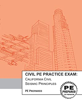 Civil PE Practice Exam: California Civil Seismic Principles