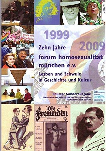 Zehn Jahre forum homosexualität münchen e.V.: Lesben und Schwule in Geschichte und Kultur (Splitter)