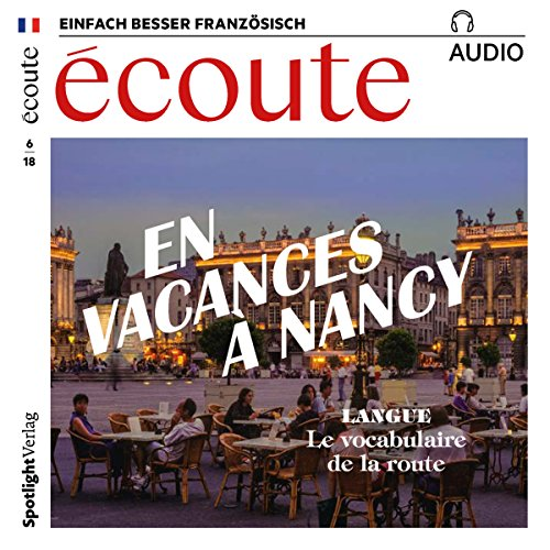 Écoute Audio - En vacances à Nancy. 6/2018     Französisch lernen Audio - Das perfekte Wochenende              By:                                                                                                                                 div.                               Narrated by:                                                                                                                                 div.                      Length: 1 hr and 1 min     Not rated yet     Overall 0.0