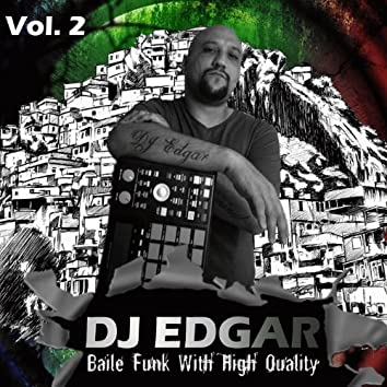 Baile Funk with High Quality, Vol. 2