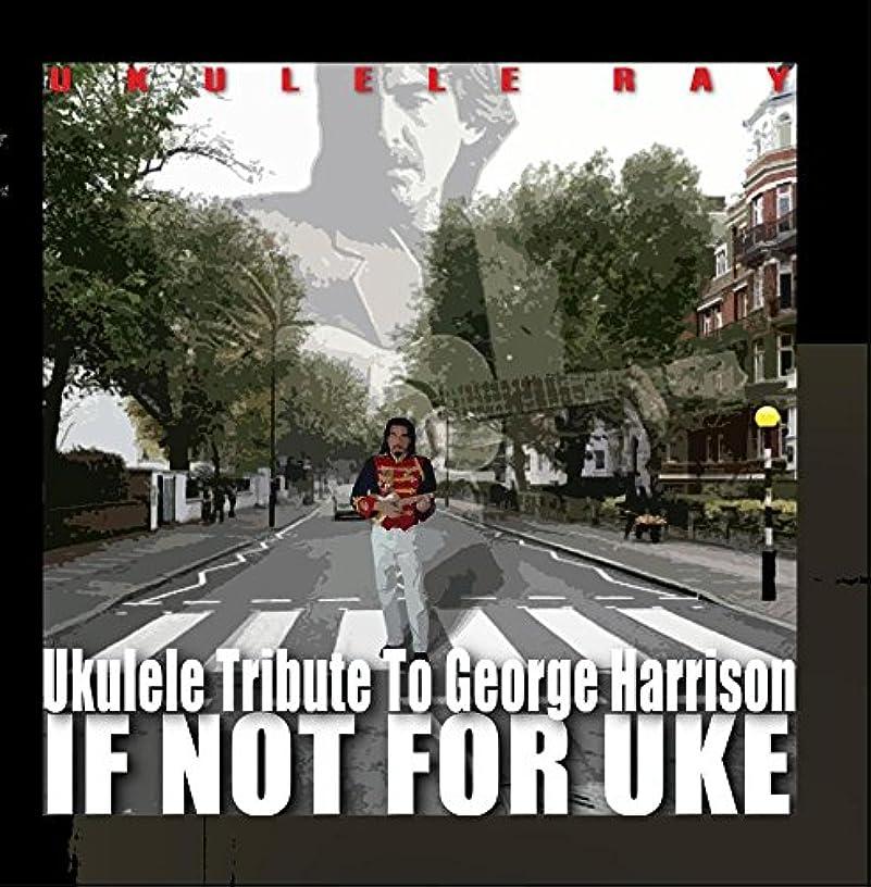 If Not for Uke Ukulele Tribute to George Harrison