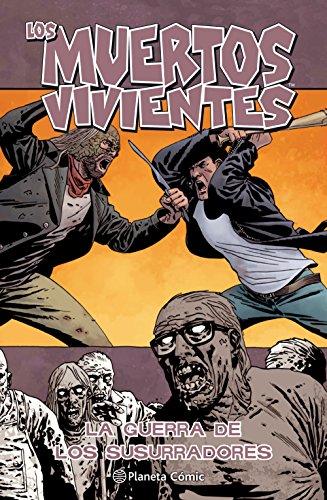 Los muertos vivientes nº 27/32: La guerra de los susurradores: 1 (Los Muertos Vivientes (The Walking Dead Cómic))