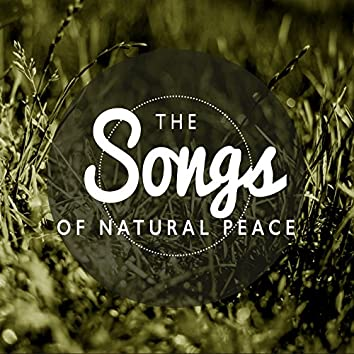 The Songs of Natural Peace