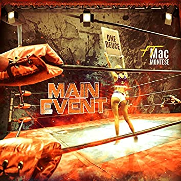 Main Event (feat. Mac Montese)