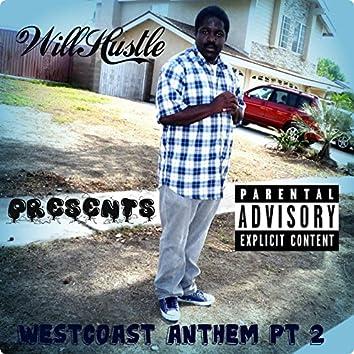 westcoast anthem pt 2