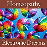 Homeopathy: Electronic Dreams - Best of Chillhop