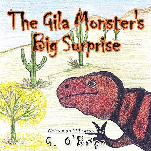 The Gila Monster's Big Surprise: 2 (Jorge the Gila Monster)