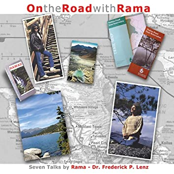 On the Road with Rama: 7 Talks on Meditation and Yoga