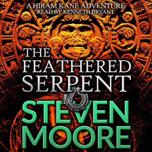 The Feathered Serpent (A Hiram Kane Action Thriller) audiobook cover art