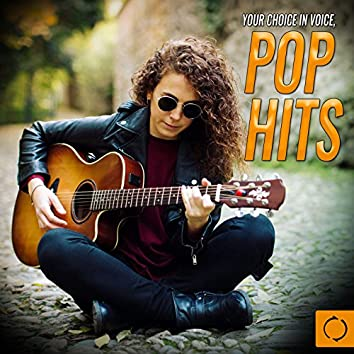 Your Choice in Voice, Pop Hits