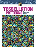 Creative Haven Tessellation Patterns Coloring Book (Creative Haven Coloring Books)