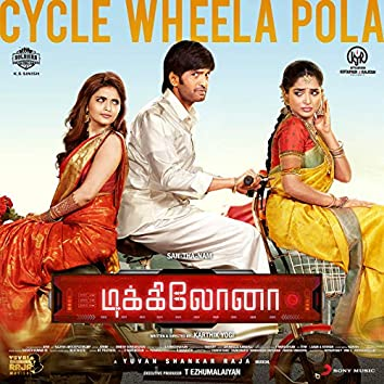 "Cycle Wheela Pola (From ""Dikkiloona"")"