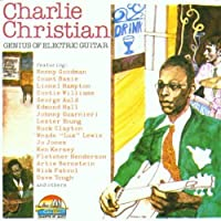 Genius of Electric Guitar by Charlie Christian