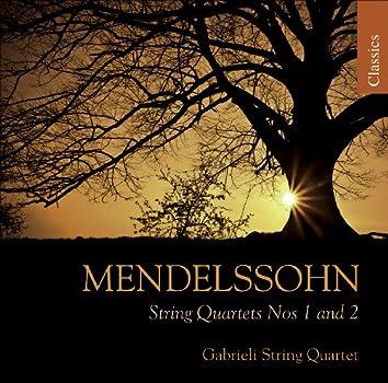 Mendelssohn, Felix: String Quartets Nos. 1 and 2