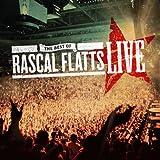 The Best of Rascal Flatts LIVE