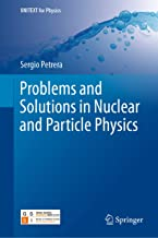 Best nuclear physics problems and solutions Reviews
