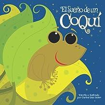 El Sueño de un Coquí (Spanish Edition)