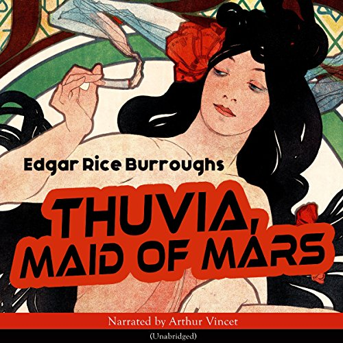 Thuvia, Maid of Mars (The Barsoom Series 4) audiobook cover art